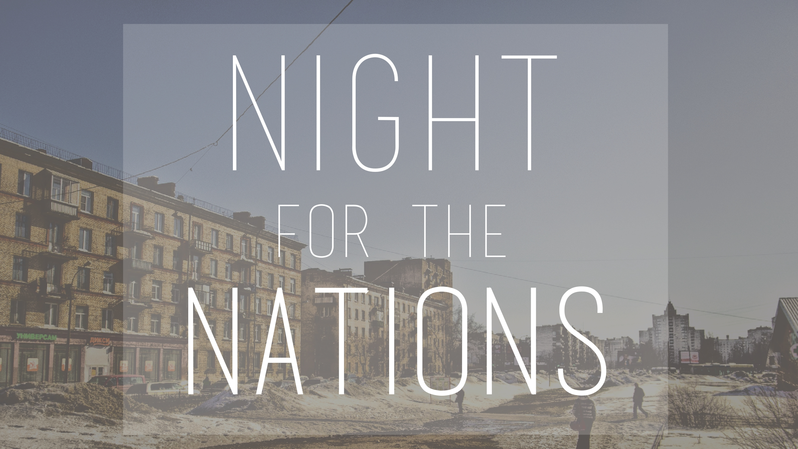 Night for the Nations 2017 - Sermon